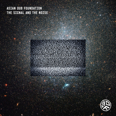 ASIAN DUB FOUNDATION『The Signal and The Noise』(7月31日発売)