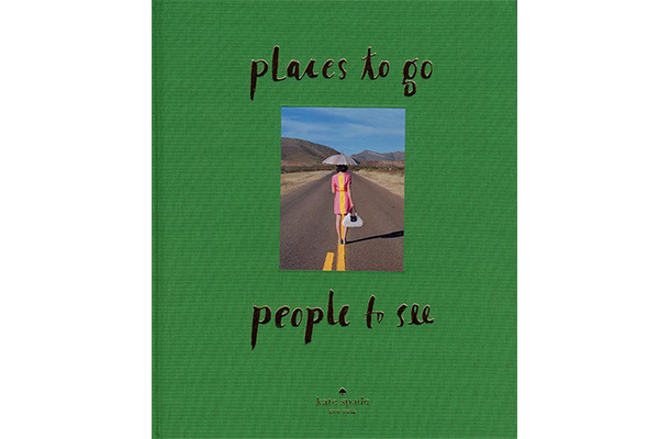 「places to go, people to see」ケイト・スペード ニューヨーク